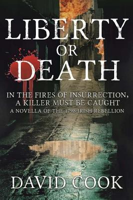 Liberty or Death - Cook, MR David