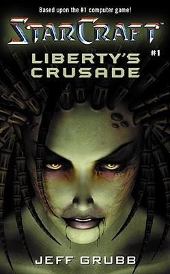 Liberty's Crusade - Grubb, Jeff