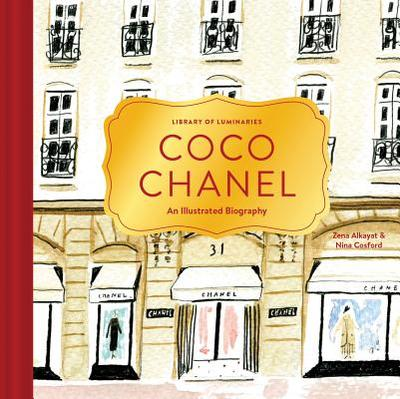 Library of Luminaries: Coco Chanel: An Illustrated Biography - Alkayat, Zena