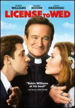 License to Wed [With Valentine's Day Movie Cash] - Ken Kwapis