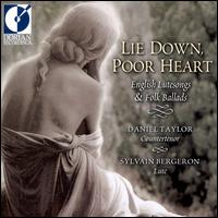 Lie Down Poor Heart - Daniel Taylor (counter tenor); Sylvain Bergeron (lute)