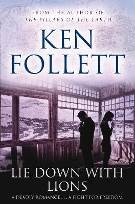 Lie Down with Lions - Follett, Ken