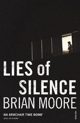 Lies of Silence - Moore, Patrick, Sir, and Moore, Brian