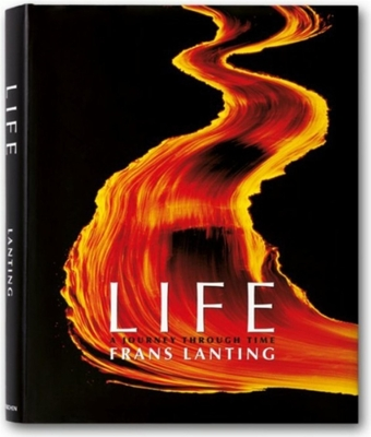 Life: A Journey Through Time - Lanting, Frans, and Eckstrom, Christine (Editor)