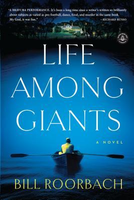 Life Among Giants - Roorbach, Bill, Professor