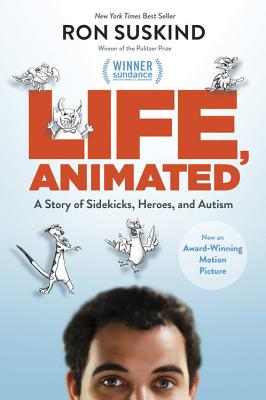 Life, Animated: A Story of Sidekicks, Heroes, and Autism - Suskind, Ron