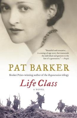 Life Class - Barker, Pat