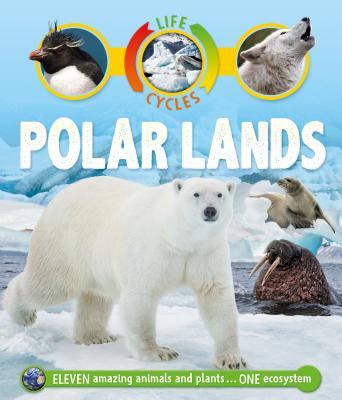 Life Cycles: Polar Lands - Callery, Sean