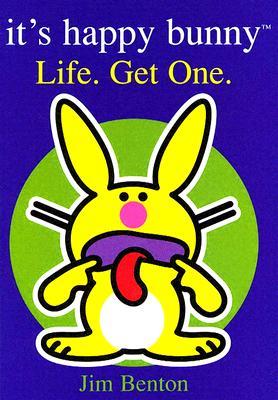 Life. Get One. - Benton, Jim