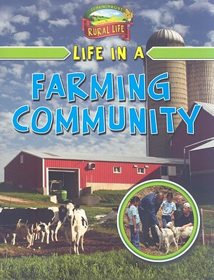 Life in a Farming Community - Flatt, Lizann