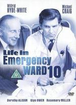 Life in Emergency Ward 10