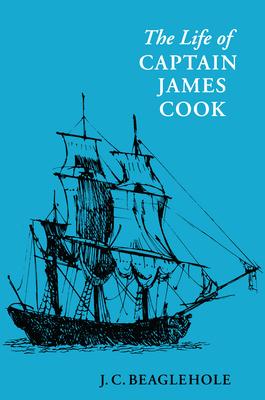 Life of Captain James Cook - Beaglehole, J