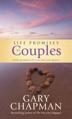 Life Promises for Couples: God's Promises for You and Your Spouse - Chapman, Gary