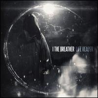 Life Reaper - I, The Breather