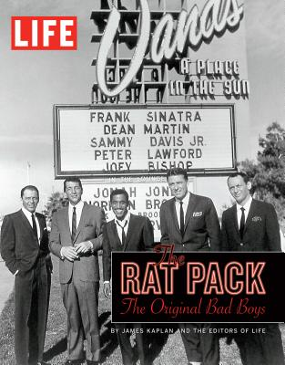 LIFE The Rat Pack - Editors of LIFE (Editor)