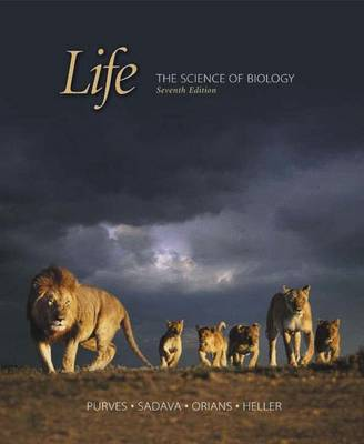 Life: The Science of Biology - Purves, William K. (Volume editor), and Orians, Gordon H. (Volume editor), and Sadava, David E. (Volume editor)