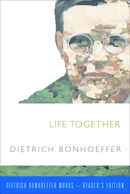 Life Together - Bonhoeffer, Dietrich