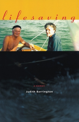 Lifesaving: A Memoir - Barrington, Judith