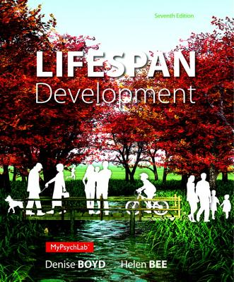 Lifespan Development - Boyd, Denise Roberts, and Bee, Helen L