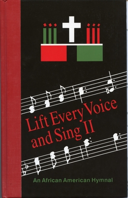 Lift Every Voice and Sing II Pew Edition: An African American Hymnal - Church Publishing, and Boyer, Horace Clarence (Editor)
