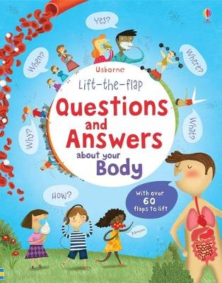Lift the Flap Questions & Answers About Your Body - Daynes, Katie