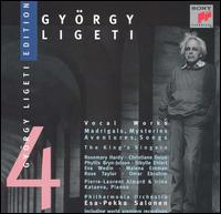 Ligeti: Vocal Works - Bob Chilcott (tenor); Bruce Russell (baritone); Christiane Oelze (soprano); David Hurley (counter tenor);...