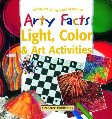 Light, Color, & Art Activities - Taylor, Barbara