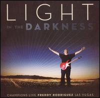 Light in the Darkness - Freddy Rodriguez