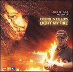 Light My Fire (Alex Schulz - My Best Of)