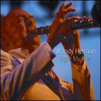 Light My Fire: Live! Rome, Italy, May 1969 - Woody Herman