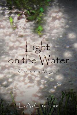 Light on the Water - Charles, L a