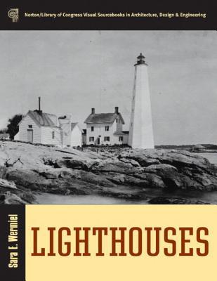 Lighthouses - Wermiel, Sara E, Dr.
