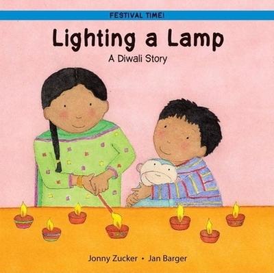 Lighting a Lamp: A Diwali Story - Zucker, Jonny