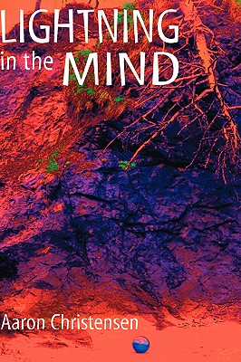 Lightning in the Mind - Christensen, Aaron