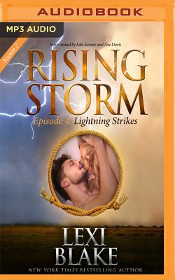 Lightning Strikes: Rising Storm: Season 2, Episode 4 - Blake, Lexi, and Boehmer, Paul (Read by)