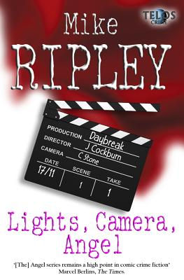 Lights, Camera, Angel - Ripley, Mike