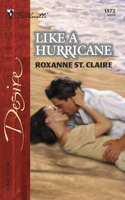 Like a Hurricane - Claire, Roxanne, St., and St Claire, Roxanne