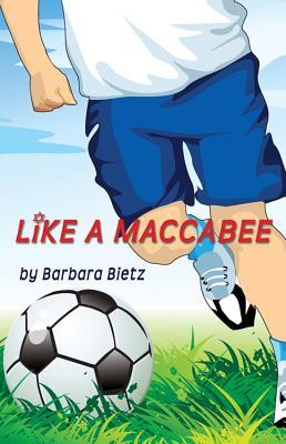 Like a Maccabee - Bietz, Barbara