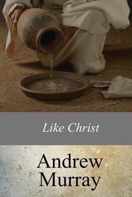 Like Christ - Murray, Andrew