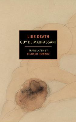 Like Death - Maupassant, Guy de