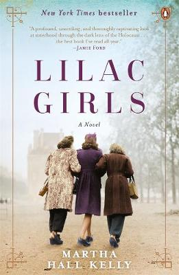 Lilac Girls - Kelly, Martha Hall
