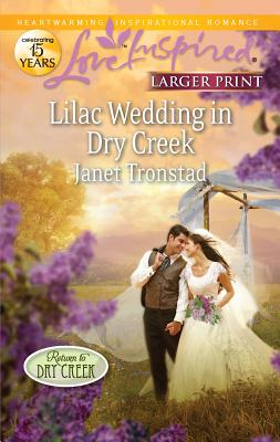 Lilac Wedding in Dry Creek - Tronstad, Janet