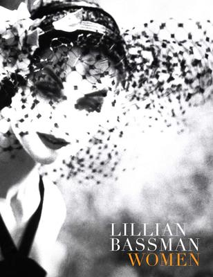 Lillian Bassman: Women - Solomon, Deborah
