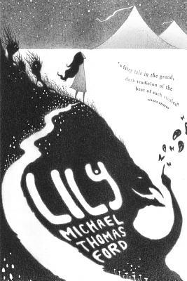 Lily - Ford, Michael Thomas