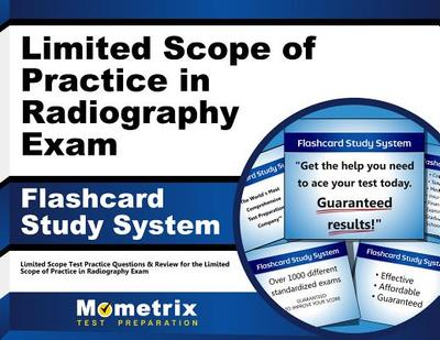 Limited Scope of Practice in Radiography Exam Flashcard Study System: Arrt Test Practice Questions & Review for the Limited Scope of Practice in Radiography Exam - Editor-Arrt Exam Secrets