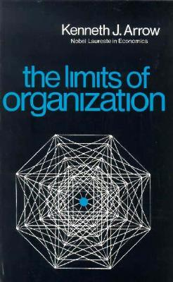 Limits of Organization - Arrow, Kenneth J