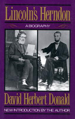 Lincoln's Herndon: A Biography - Donald, David Herbert