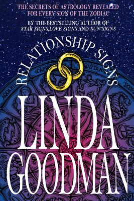 Linda Goodman's Relationship Signs - Goodman, Linda