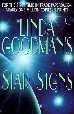 Linda Goodman's Star Signs - Goodman, Linda
