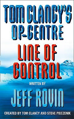 Line of Control - Clancy, Tom (Creator), and Pieczenik, Steve (Creator), and Rovin, Jeff